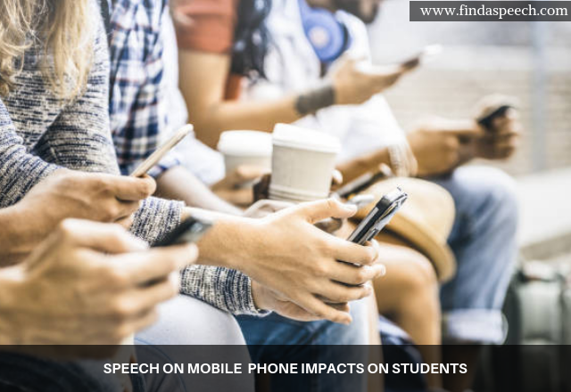 Speech on mobile phone impacts on students